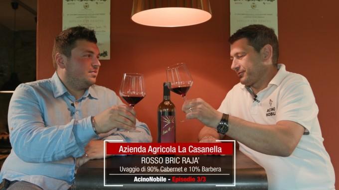 La Casanella, Il Bric Raja