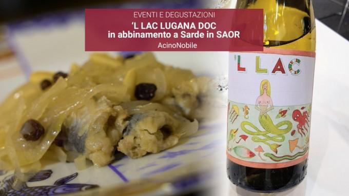 Lugana - 'L LAC e Sarde in Saòr