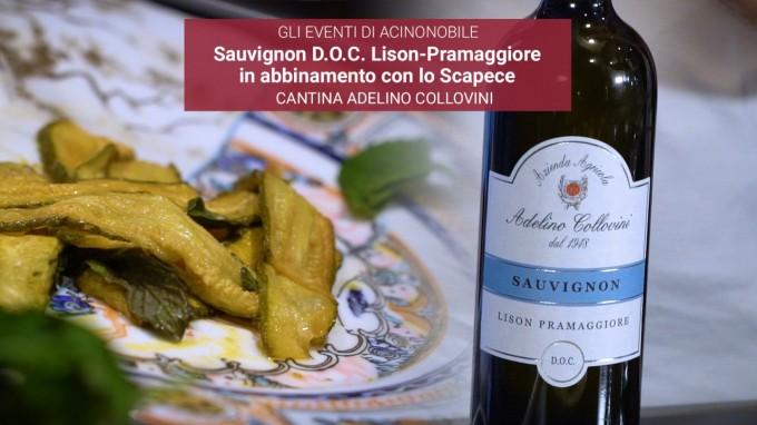 Sauvignon DOC Lison-Pramaggiore | Az. Agr. Collovini | Zucchine alla Scapece