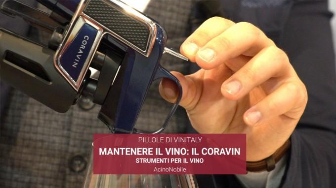 Conservare il Vino con il Coravin