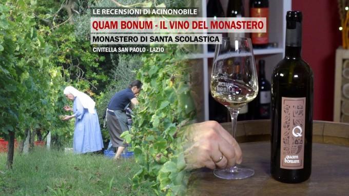Quam Bonum | Il vino del Monastero di Santa Scolastica | Lazio