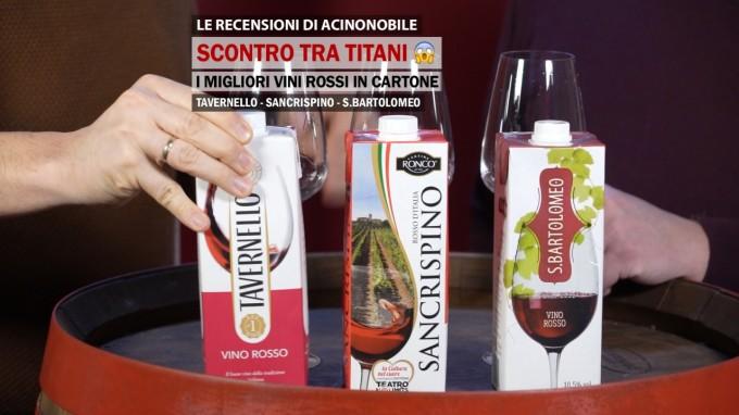 Scontro tra titani | I migliori vini rossi in cartone | Tavernello, Sancrispino e S. Bartolomeo
