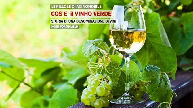 Vinho Verde | Il Vino Portoghese