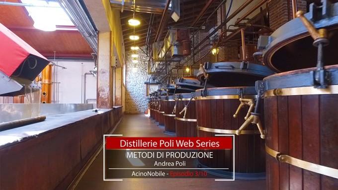 GRAPPA POLI: I processi di distillazione