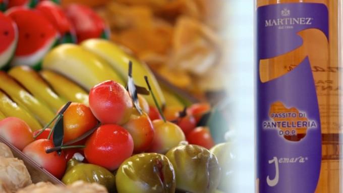 I Frutti di Martorana con il Passito di Pantelleria